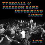 Ty Segall & Freedom Band Deforming Lobes